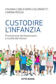 Custodire l'infanzia (ebook)