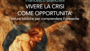 Crisi, si può vivere come opportunità e occasione di crescita?