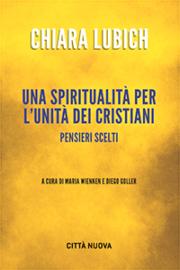 Una spiritualità per l'unità dei cristiani