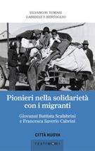 Copertina Pionieri nella solidarietà con i migranti