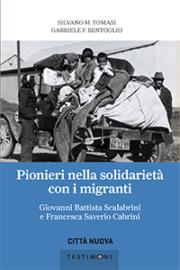 Pionieri nella solidarietà con i migranti
