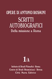 Scritti autobiografici – Della missione a Roma