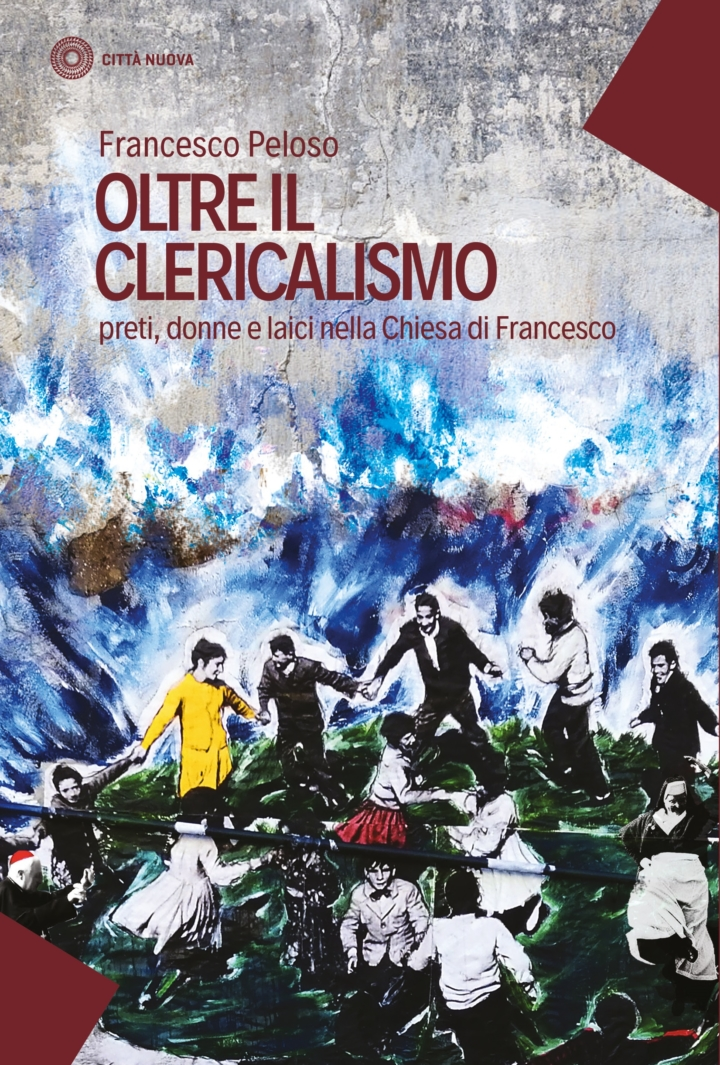 copertina del libro Oltre il clericalismo preti donne e laici nella chiesa di Francesco