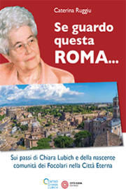 Se guardo questa Roma…