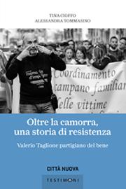 Oltre la camorra: una storia di resistenza