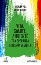 Copertina Vita, salute, ambiente tra speranza e responsabilità