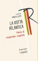 Copertina La rotta atlantica