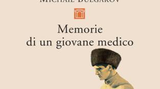 Il primo Bulgakov, medico allo sbaraglio