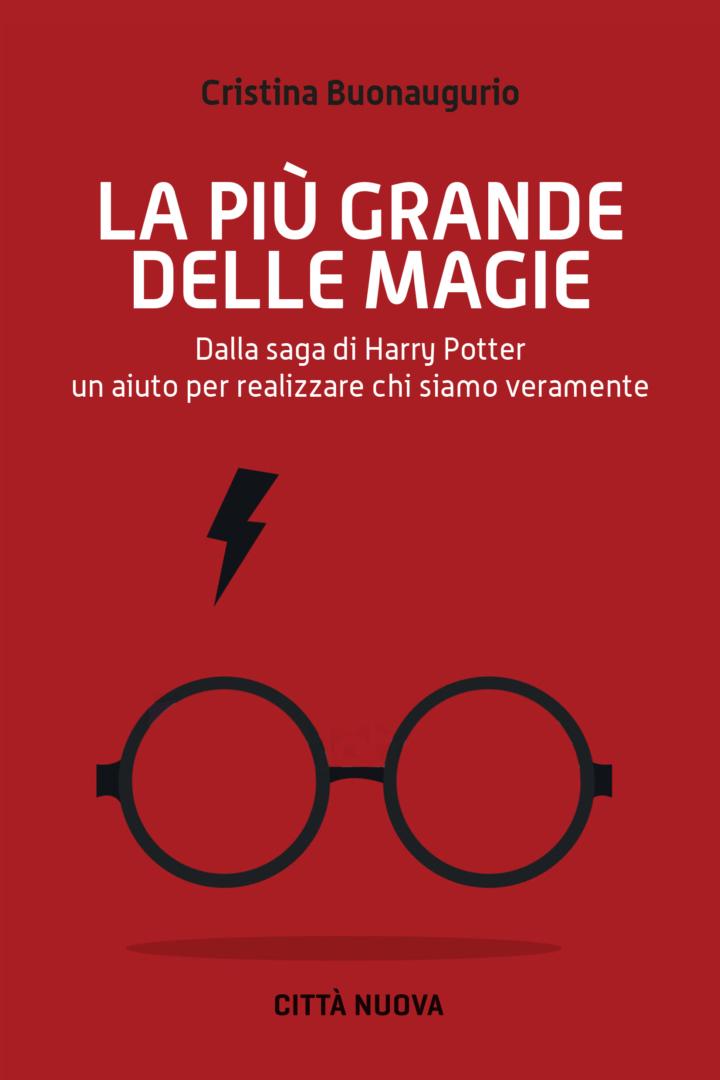 La più grande delle magie. di Cristina Buonaugurio
