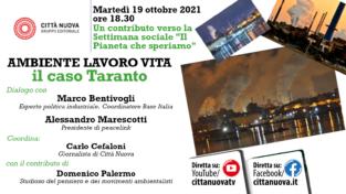 Rivedi la diretta sul caso Taranto, ambiente, lavoro e vita